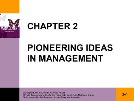 CHAPTER 2 PIONEERING IDEAS IN MANAGEMENT