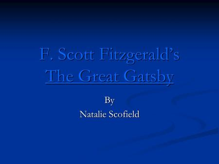 the definition of the american dream in the great gatsby a novel by f scott fitzgerald