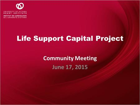 Life Support Capital Project Community Meeting June 17, 2015.