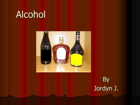 AlcoholBy Jordyn J.. What is Alcohol? Alcohol is a clear drink that is made from corn, barley, grain, rye, or a beverage containing ethyl. When a person.