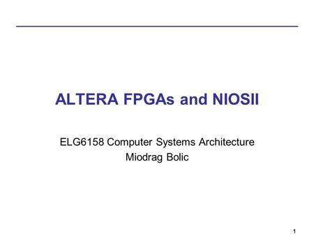 ALTERA FPGAs and NIOSII