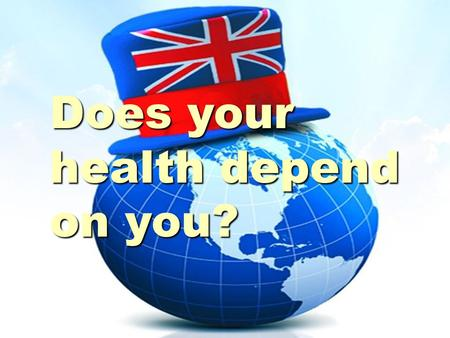 Does your health depend on you?. English proverbs English proverbs  An apple a day keeps a doctor away. doctor away.  Good health is above wealth. wealth.