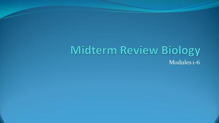 Midterm Review Biology