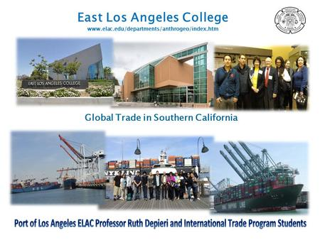 Global Trade in Southern California. Want a career with a global perspective? Below are some additional details that will help you determine whether International.