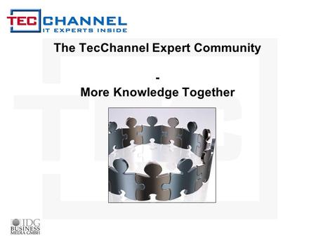 The TecChannel Expert Community - More Knowledge Together.