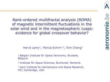 Rank-ordered multifractal analysis (ROMA) of magnetic intermittent fluctuations in the solar wind and in the magnetospheric cusps: evidence for global.