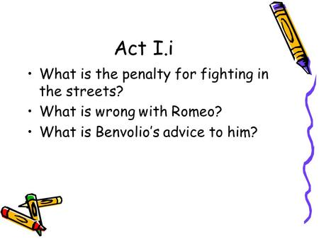 Act I.i What is the penalty for fighting in the streets?