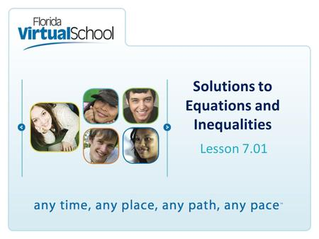 Solutions to Equations and Inequalities Lesson 7.01.