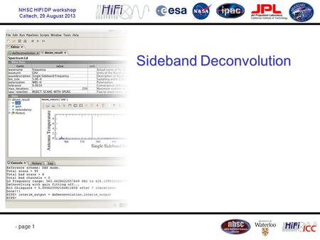 NHSC HIFI DP workshop Caltech, 29 August 2013 - page 1 Sideband Deconvolution.