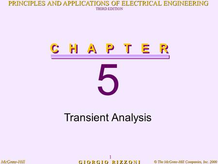 © The McGraw-Hill Companies, Inc. 2000 McGraw-Hill 1 PRINCIPLES AND APPLICATIONS OF ELECTRICAL ENGINEERING THIRD EDITION G I O R G I O R I Z Z O N I 5.