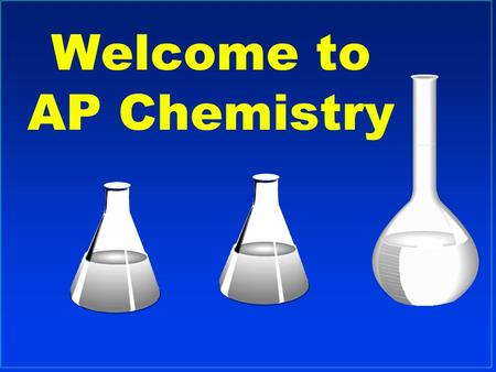 Welcome to AP Chemistry. Scientific Method l A method of solving problems/answering questions l Observation- what is seen or measured l Hypothesis- educated.