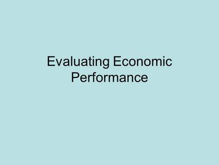 Evaluating Economic Performance. Section 2 Vocab Social Security Inflation Fixed Income.