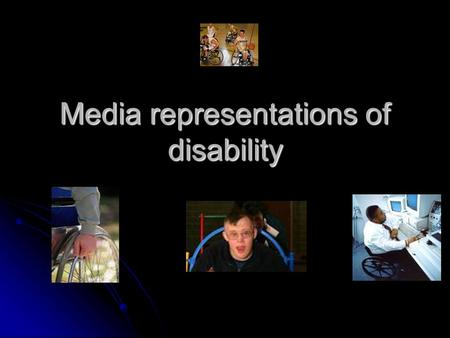 Media representations of disability