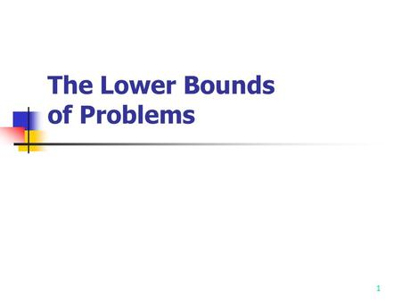 The Lower Bounds of Problems