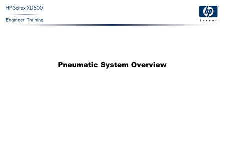 Engineer Training Pneumatic System Overview. Engineer Training Confidential 2 Working Concept Overview: The Pneumatic System is comprised of:  Y Pistons.