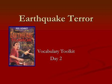 "Earthquake Terror Vocabulary Toolkit Day 2. debris Tell your partner an example of debris. Use this stem, ""An example of debris could be ______."" Tell."