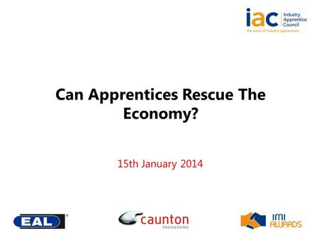 Can Apprentices Rescue The Economy? 15th January 2014.