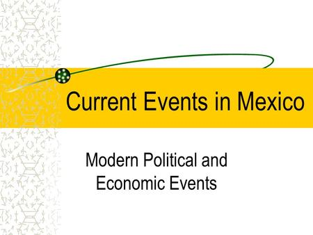 Contemporary politics and economics in mexico essay
