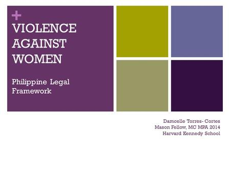 VIOLENCE AGAINST WOMEN Philippine Legal Framework