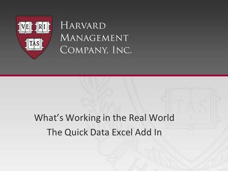 What's Working in the Real World The Quick Data Excel Add In.