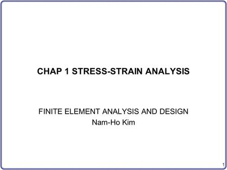 CHAP 1 STRESS-STRAIN ANALYSIS