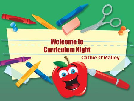 Welcome to Curriculum Night Cathie O'Malley. Literacy Curriculum Balanced literacy approach combining a variety of instructional methods including: –