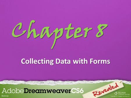 Chapter 8 Collecting Data with Forms. Chapter 8 Lessons Introduction 1.Plan and create a form 2.Edit and format a form 3.Work with form objects 4.Test.