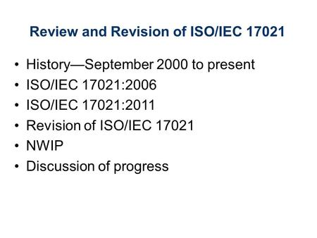 Review and Revision of ISO/IEC 17021