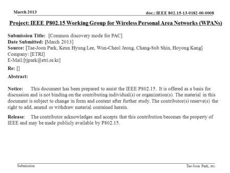 Doc.: IEEE 802.15-13-0182-00-0008 Submission March 2013 Tae-Joon Park, etc. Project: IEEE P802.15 Working Group for Wireless Personal Area Networks (WPANs)