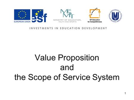 1 Value Proposition and the Scope of Service System.