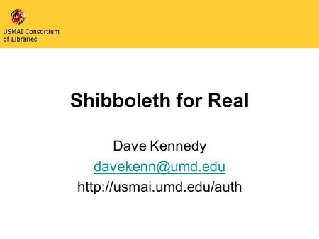 Shibboleth for Real Dave Kennedy