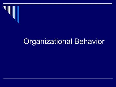 Organizational Behavior. Organizational Behavior-What is it?  OB Involves the study of process-how people in social systems function with each other.