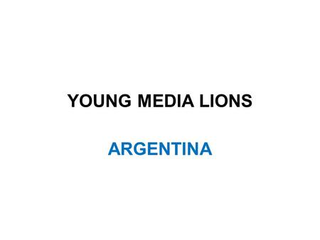 YOUNG MEDIA LIONS ARGENTINA. CHALLENGE Sense International wants to impact young people (18-25) to generate small amounts of support.