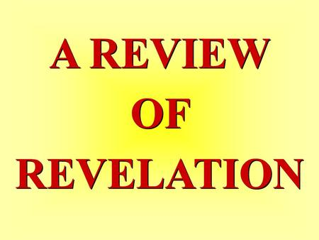 A REVIEW OF REVELATION A REVIEW OF REVELATION. Revelation Chapter 1 Revelation Chapter 1.