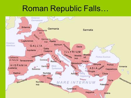Roman Republic Falls…. CROWDED ROME Population: 1 million Rich lived in suburbs Urban Romans in small wooden apartment buildings In lower part of city.