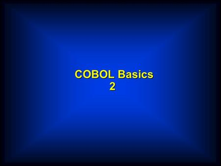 COBOL Basics 2. H E N N E S S Y R M 9 2 3 0 1 6 5 L M 5 1 0 5 5 0 F Group Items/Records StudentDetails WORKING-STORAGE SECTION. 01StudentDetailsPIC X(26).