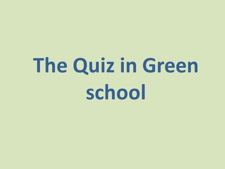 The Quiz in Green school. She sells sea hells on the sea shore. A black cat sat on a mat and ate a fat rat.