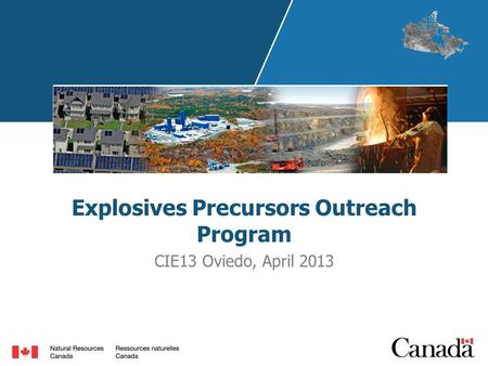 Explosives Precursors Outreach Program CIE13 Oviedo, April 2013.