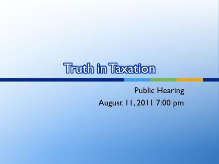 Public Hearing August 11, 2011 7:00 pm. On May 3, 2011, the West Bountiful City Council adopted a balanced tentative budget maintaining current service.