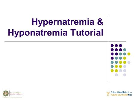 Hypernatremia & Hyponatremia Tutorial. Which of the following is not a cause of hyponatremia? Refer to ED lecture series and self directed workbooks Hyponatremia.