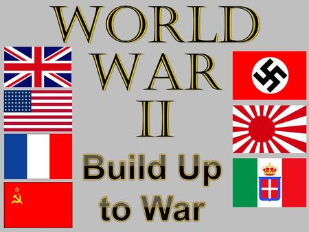 World War II Build Up to War.