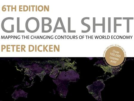 Chapter 2 Changing Geographies of the Global Economy.