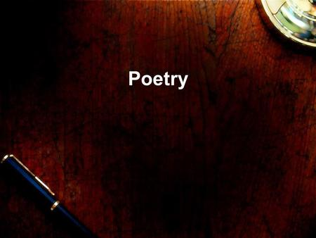"Poetry. What makes something poetry? What does poetry mean to you? What do you think of when you hear the word ""poetry?"" How do you write poetry? Is there."