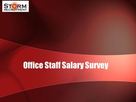 Office Staff Salary Survey. PA & Secretarial JOB TITLESalary Executive / CEO Assistant45,000 - 60,000 Personal Assistant(under 5 yrs' exp.)35,000 - 45,000.