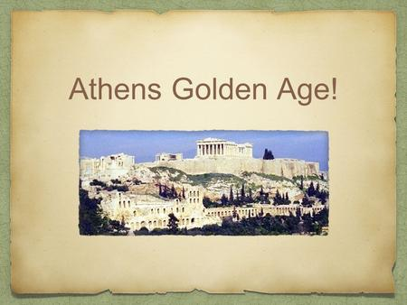 Athens Golden Age!. Overview Between 480 BCE and 430 BCE. A result of rebuilding after the _______Wars. Inspired by the leader ________.