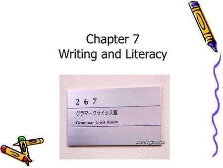 Dr. Harriet J. Ottenheimer Chapter 7 Writing and Literacy.
