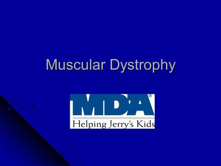 Muscular Dystrophy. The Defect Muscular dystrophy is a group of inherited disorders that involve muscle weakness and loss of muscle tissue, which get.