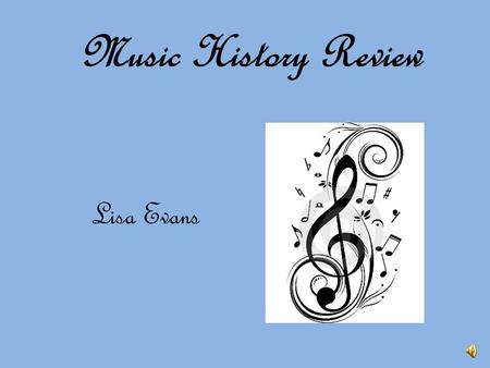 Music History Review Lisa Evans In what era would you hear a Concerto Grosso consisting of a small group of soloists pitted against a larger section.