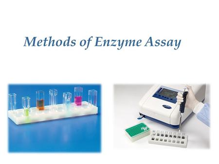 Methods of Enzyme Assay