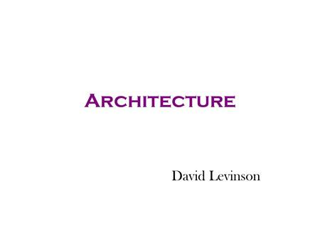 Architecture David Levinson. East Asian Grids Kyoto Nara Chang-an Ideal Chinese Plan.